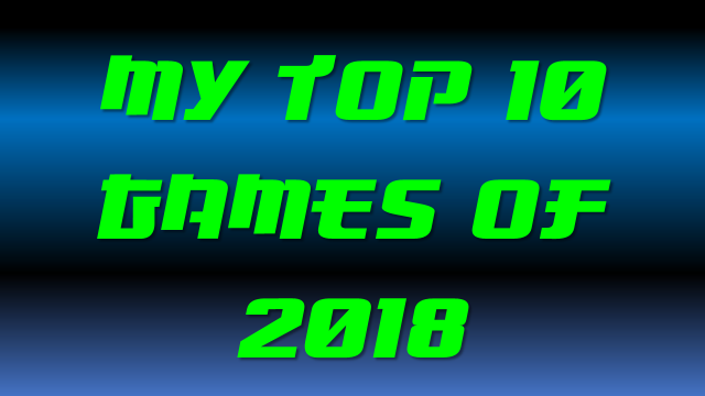 Top 10 games of 2018 thumbnail