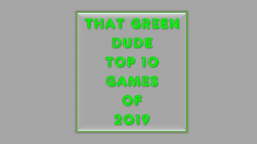 That Green Dude top games of 2019 thumbnail